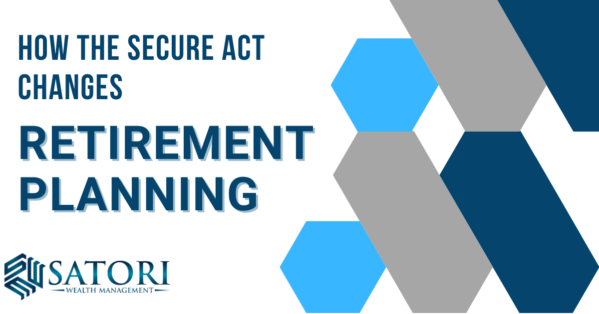 How The Secure Act Changes Retirement Planning
