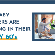 Why Baby Boomers Are Retiring in Their Early 60's